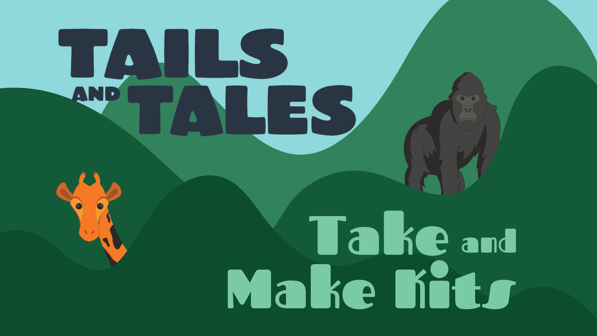Take and Make Kits - Tails and Tales